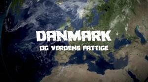 Danmarks og verdens fattige. Et undervisningsværktøj om udvikling og dansk udviklingbistand