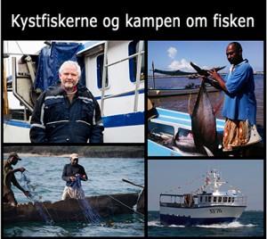 KYSTFISKERNE OG KAMPEN OM FISKEN